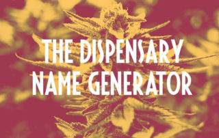 the cannabis dispensary name generator