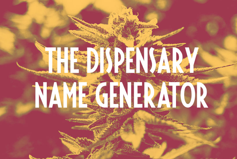 The Cannabis Dispensary Name Generator